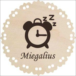 """MEDINIS MEDALIS """"MIEGALIUS"""""""
