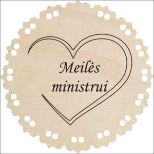 "MEDINIS MEDALIS ""MEILĖS MINISTRUI"""