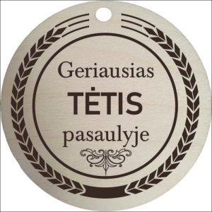 """MEDINIS MEDALIS """"GERIAUSIAS TĖTIS PASAULYJE"""""""