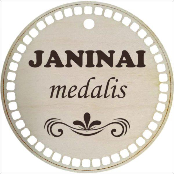 "MEDINIS MEDALIS ""JANINAI"""