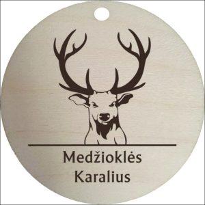 """MEDINIS MEDALIS """"MEDŽIOKLĖS KARALIUS"""""""