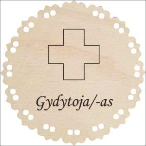 """MEDINIS MEDALIS """"GYDYTOJA/S"""""""