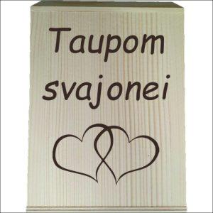 """MEDINĖ TAUPYKLĖ """"TAUPOM SVAJONEI"""""""