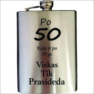 """METALINĖ GERTUVĖ (FLEŠKUTĖ) """"PO 50 KAIP IR 50 GRAMŲ"""""""