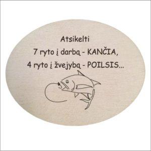 """MEDINIS MAGNETAS """"ATSIKELTI 7 RYTO Į DARBĄ - KANČIA"""""""