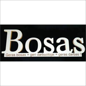 """PASTATOMAS ŽODIS """"BOSAS"""""""